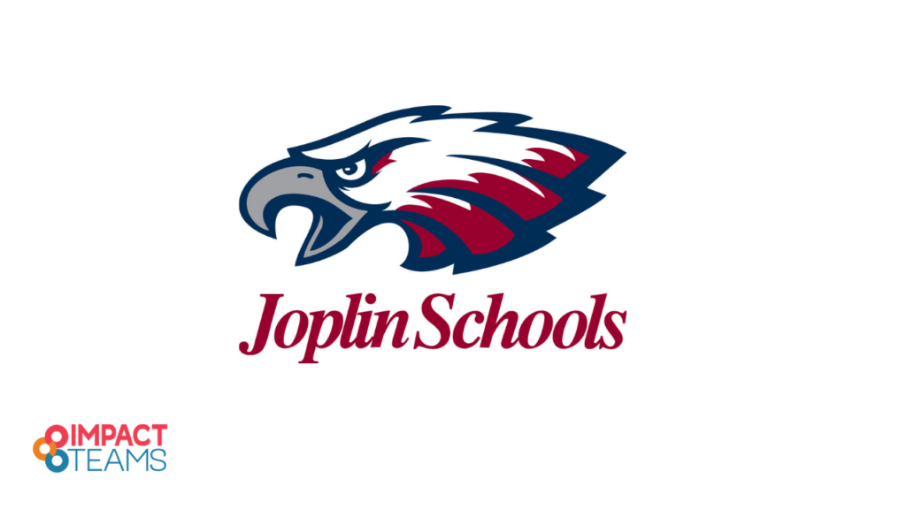 Impact Teams- Joplin school