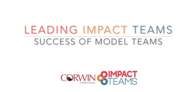 Leading Impact Teams-Success of Model Teams