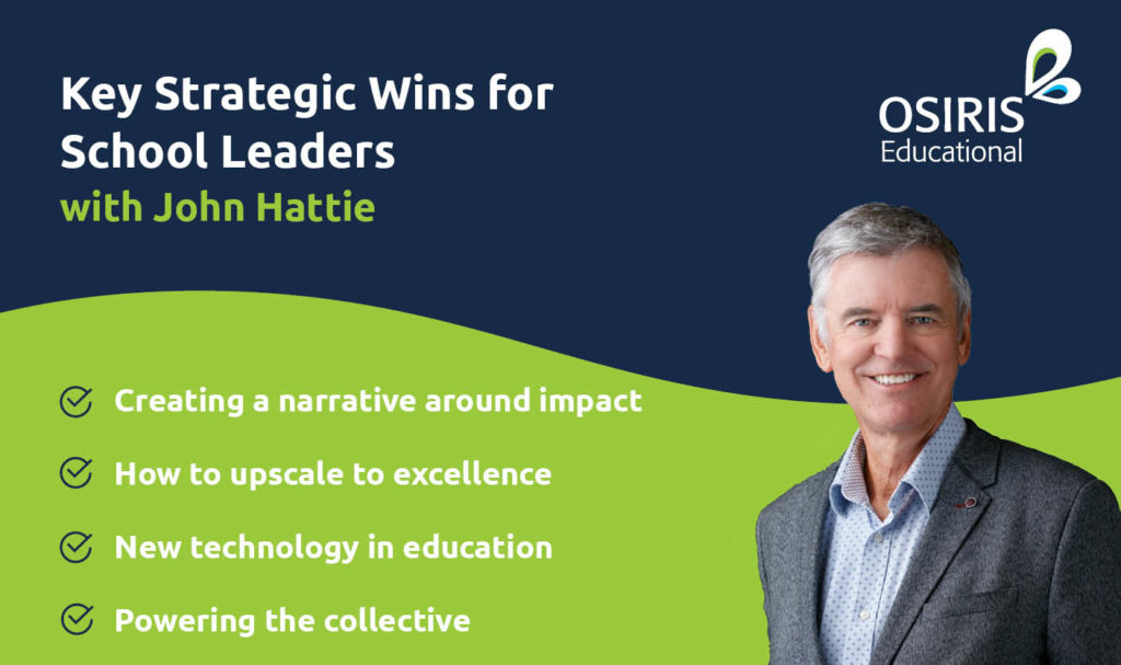 Key Strategic Wins for School Leaders - John Hattie